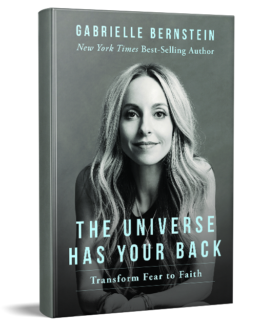 Gabby Bernstein, The Universe Has Your Back, Book
