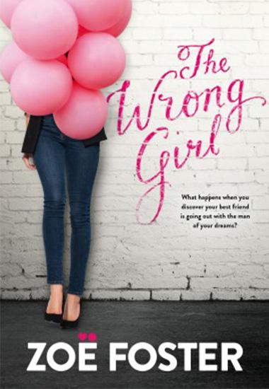 The Wrong Girl, zoe foster blake, beach reads, books, summer