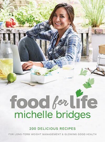 food for life, michelle bridges cookbook,