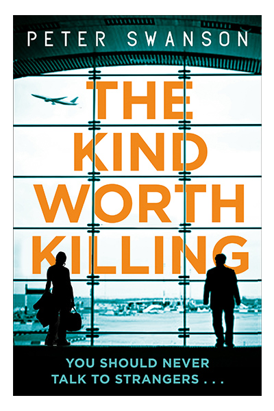 thrillers, books, novels, The Kind Worth Killing