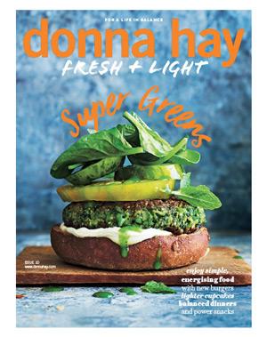 Donna Hay Fresh + Light Issue 10